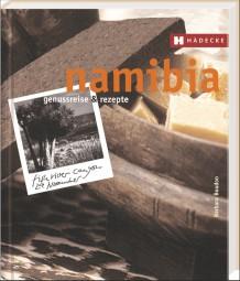 Namibia - Genussreise & Rezepte